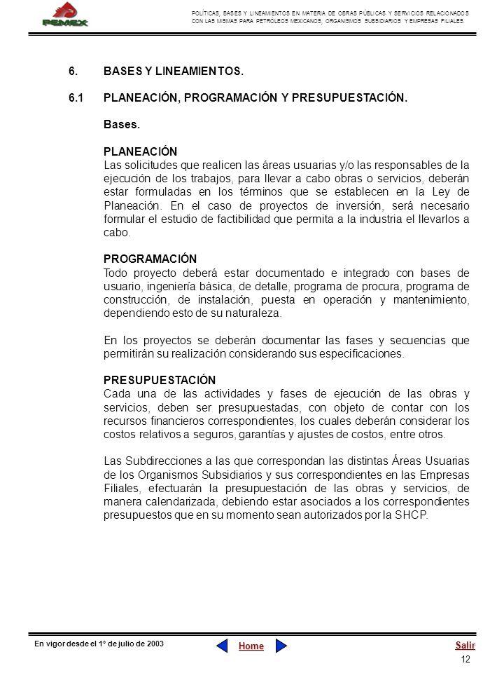 12 POLÍTICAS, BASES Y LINEAMIENTOS EN MATERIA DE OBRAS PÚBLICAS Y SERVICIOS RELACIONADOS CON LAS MISMAS PARA PETRÓLEOS MEXICANOS, ORGANISMOS SUBSIDIAR