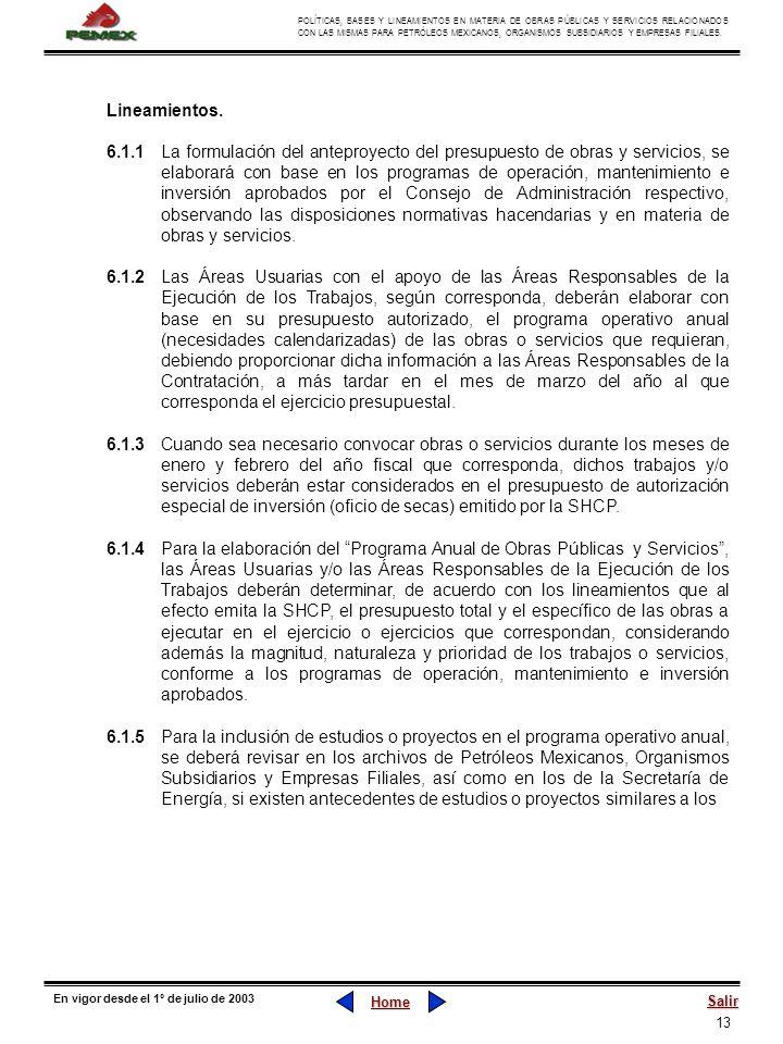 13 POLÍTICAS, BASES Y LINEAMIENTOS EN MATERIA DE OBRAS PÚBLICAS Y SERVICIOS RELACIONADOS CON LAS MISMAS PARA PETRÓLEOS MEXICANOS, ORGANISMOS SUBSIDIAR