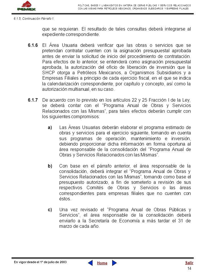 14 POLÍTICAS, BASES Y LINEAMIENTOS EN MATERIA DE OBRAS PÚBLICAS Y SERVICIOS RELACIONADOS CON LAS MISMAS PARA PETRÓLEOS MEXICANOS, ORGANISMOS SUBSIDIAR