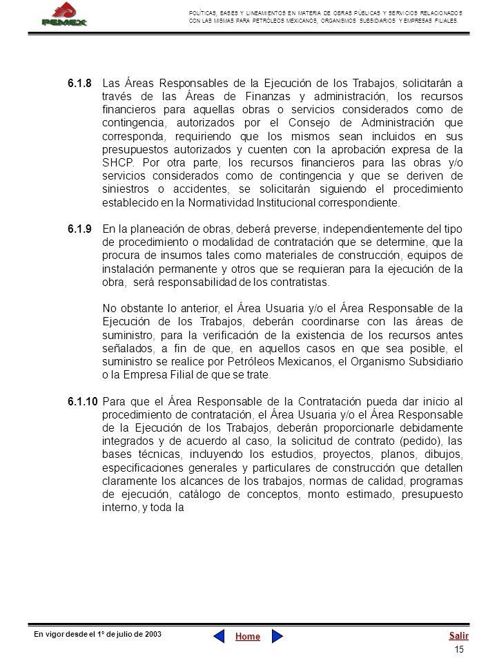 15 POLÍTICAS, BASES Y LINEAMIENTOS EN MATERIA DE OBRAS PÚBLICAS Y SERVICIOS RELACIONADOS CON LAS MISMAS PARA PETRÓLEOS MEXICANOS, ORGANISMOS SUBSIDIAR
