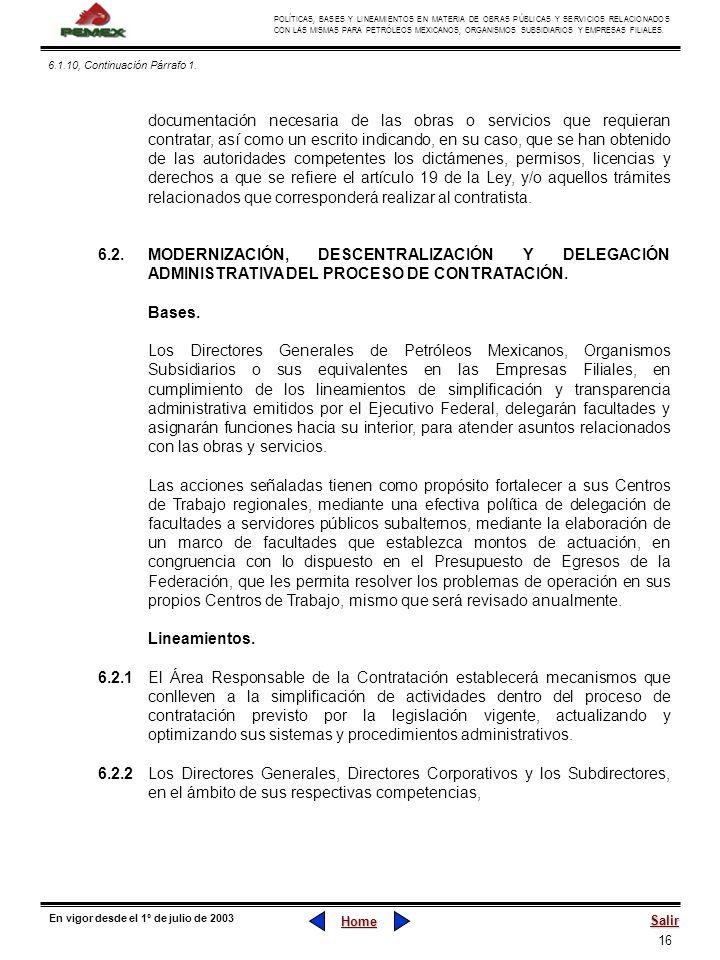 16 POLÍTICAS, BASES Y LINEAMIENTOS EN MATERIA DE OBRAS PÚBLICAS Y SERVICIOS RELACIONADOS CON LAS MISMAS PARA PETRÓLEOS MEXICANOS, ORGANISMOS SUBSIDIAR