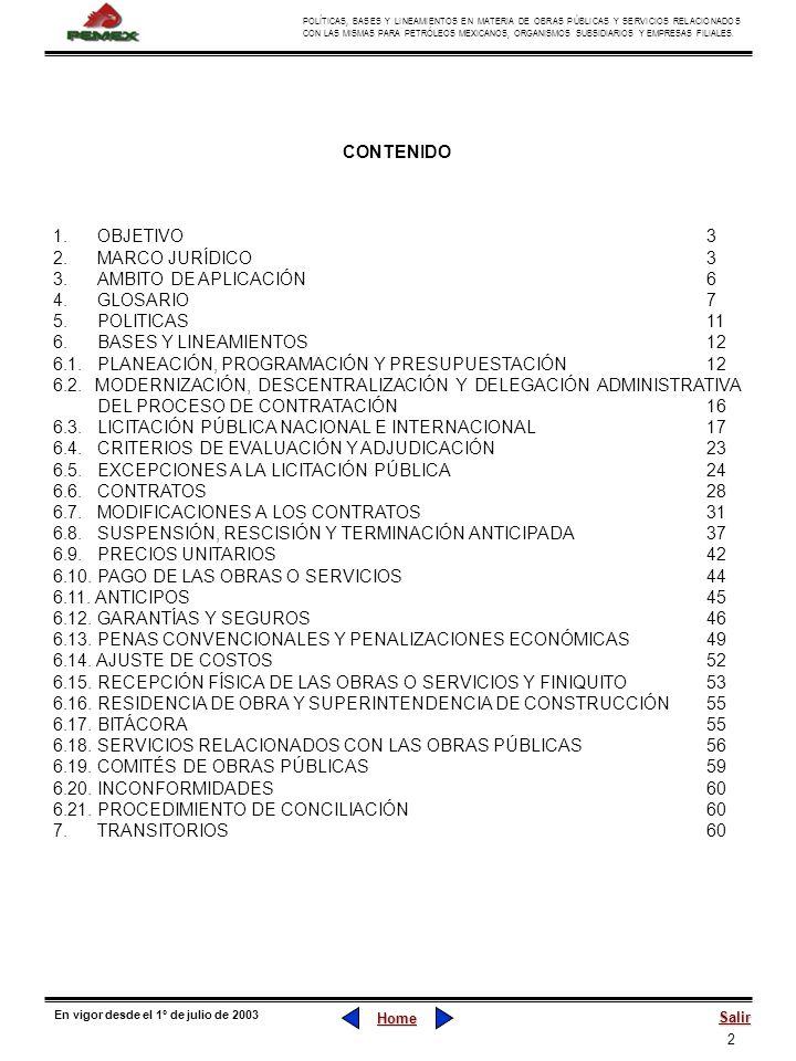 2 POLÍTICAS, BASES Y LINEAMIENTOS EN MATERIA DE OBRAS PÚBLICAS Y SERVICIOS RELACIONADOS CON LAS MISMAS PARA PETRÓLEOS MEXICANOS, ORGANISMOS SUBSIDIARI