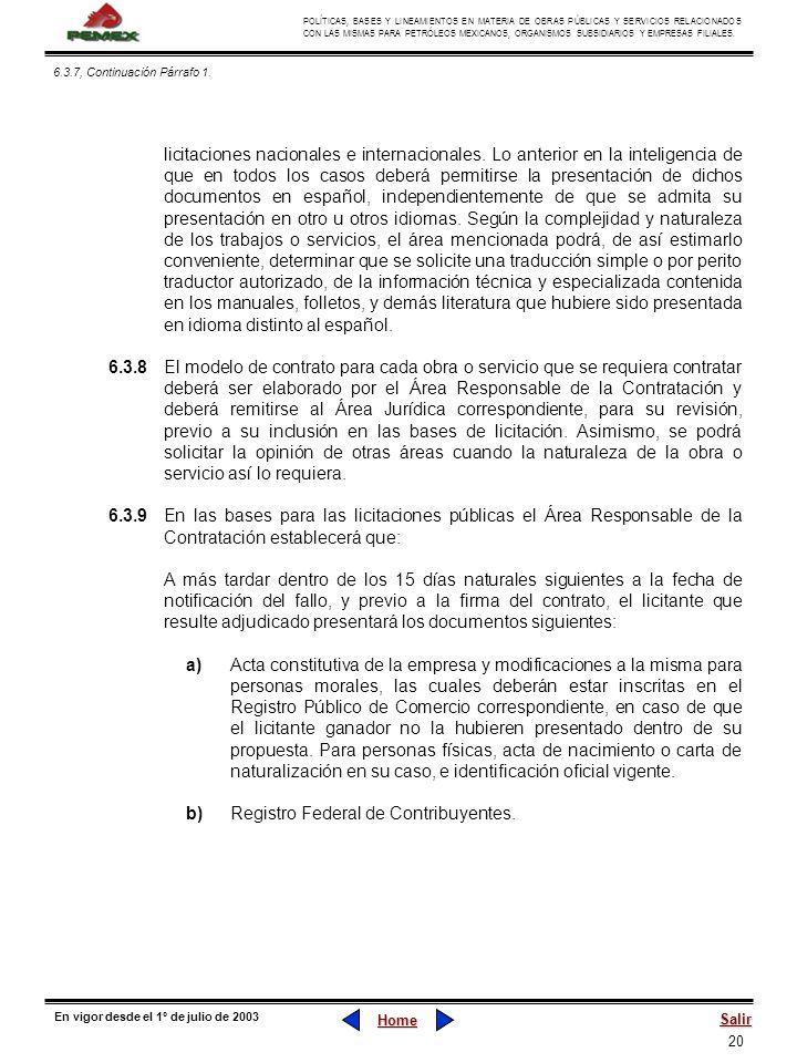 20 POLÍTICAS, BASES Y LINEAMIENTOS EN MATERIA DE OBRAS PÚBLICAS Y SERVICIOS RELACIONADOS CON LAS MISMAS PARA PETRÓLEOS MEXICANOS, ORGANISMOS SUBSIDIAR