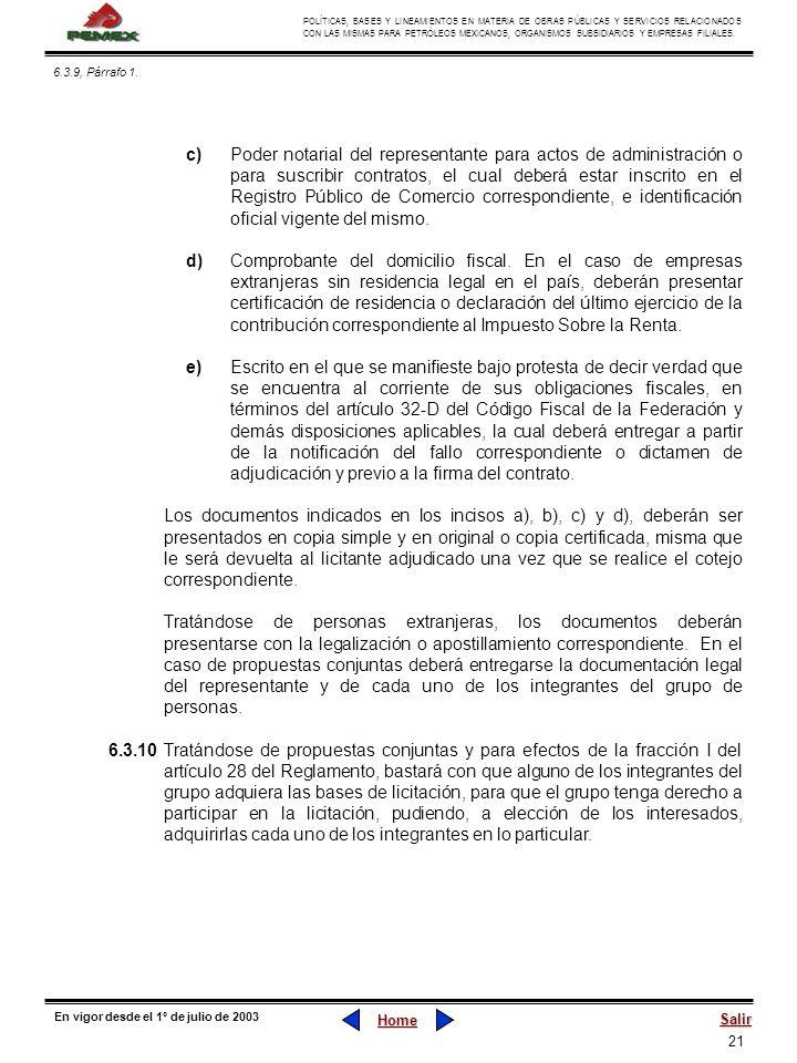 21 POLÍTICAS, BASES Y LINEAMIENTOS EN MATERIA DE OBRAS PÚBLICAS Y SERVICIOS RELACIONADOS CON LAS MISMAS PARA PETRÓLEOS MEXICANOS, ORGANISMOS SUBSIDIAR