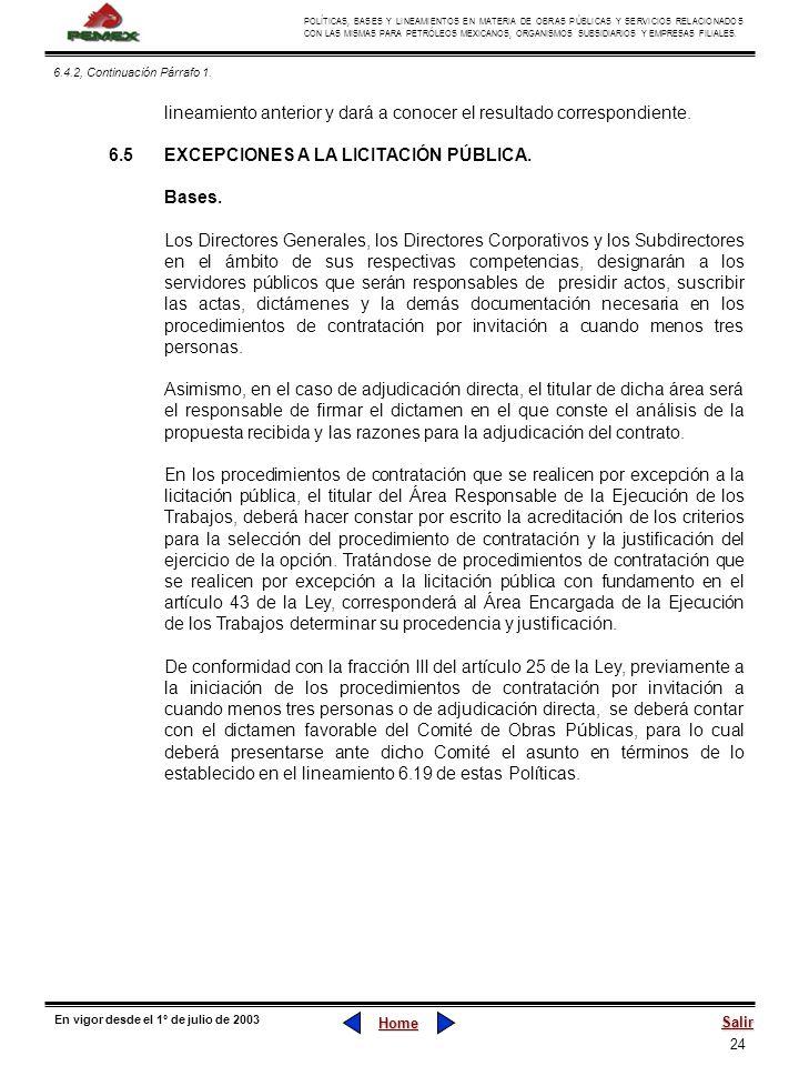24 POLÍTICAS, BASES Y LINEAMIENTOS EN MATERIA DE OBRAS PÚBLICAS Y SERVICIOS RELACIONADOS CON LAS MISMAS PARA PETRÓLEOS MEXICANOS, ORGANISMOS SUBSIDIAR