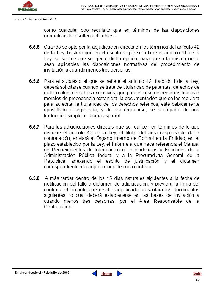 26 POLÍTICAS, BASES Y LINEAMIENTOS EN MATERIA DE OBRAS PÚBLICAS Y SERVICIOS RELACIONADOS CON LAS MISMAS PARA PETRÓLEOS MEXICANOS, ORGANISMOS SUBSIDIAR