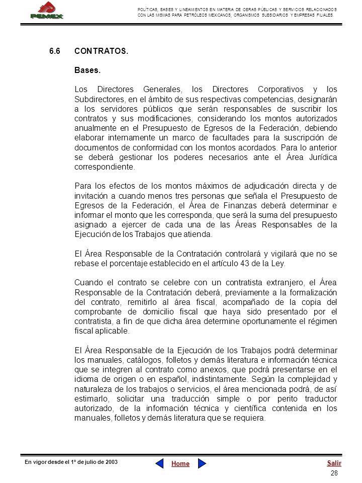 28 POLÍTICAS, BASES Y LINEAMIENTOS EN MATERIA DE OBRAS PÚBLICAS Y SERVICIOS RELACIONADOS CON LAS MISMAS PARA PETRÓLEOS MEXICANOS, ORGANISMOS SUBSIDIAR