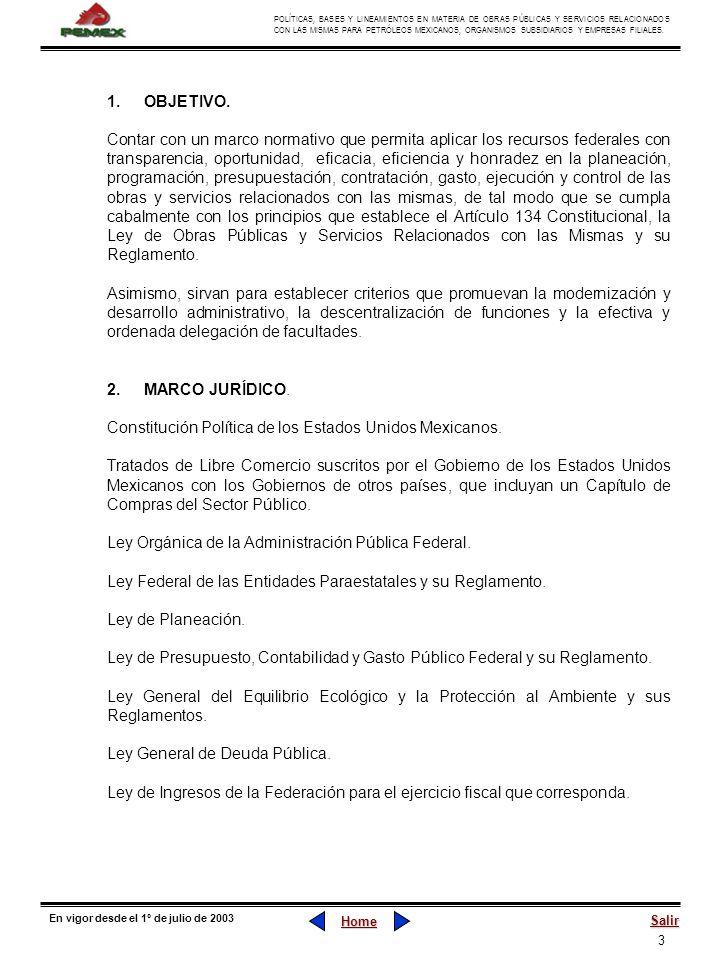 3 POLÍTICAS, BASES Y LINEAMIENTOS EN MATERIA DE OBRAS PÚBLICAS Y SERVICIOS RELACIONADOS CON LAS MISMAS PARA PETRÓLEOS MEXICANOS, ORGANISMOS SUBSIDIARI