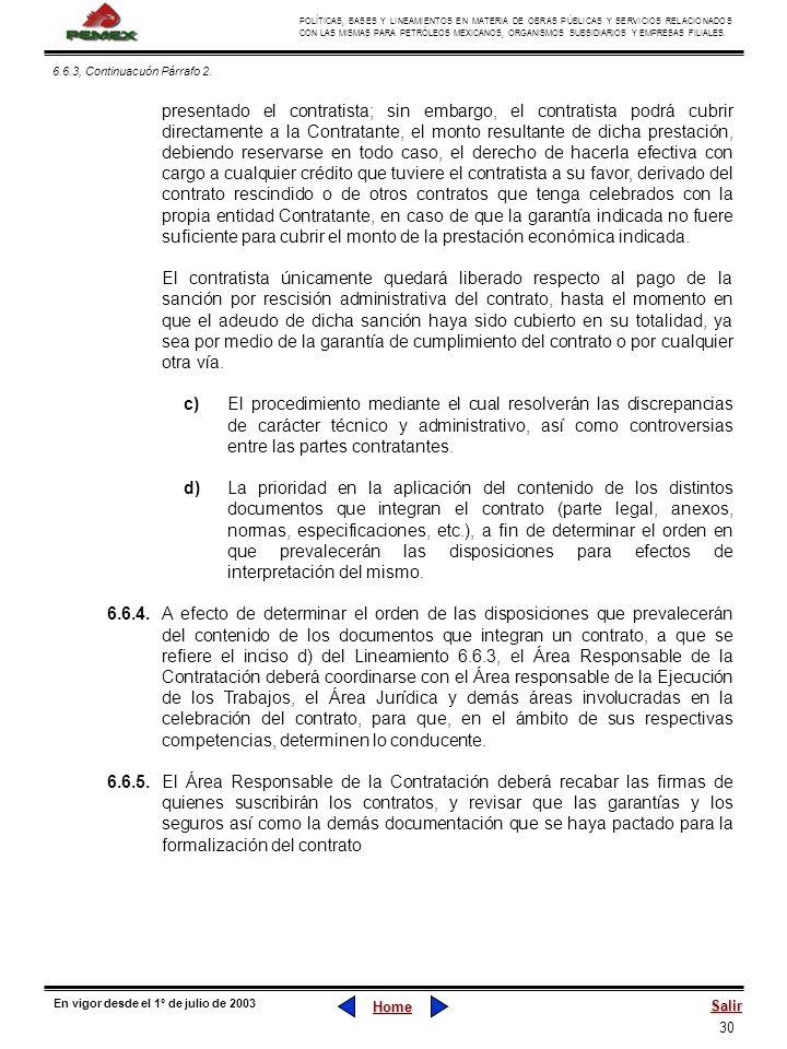 30 POLÍTICAS, BASES Y LINEAMIENTOS EN MATERIA DE OBRAS PÚBLICAS Y SERVICIOS RELACIONADOS CON LAS MISMAS PARA PETRÓLEOS MEXICANOS, ORGANISMOS SUBSIDIAR
