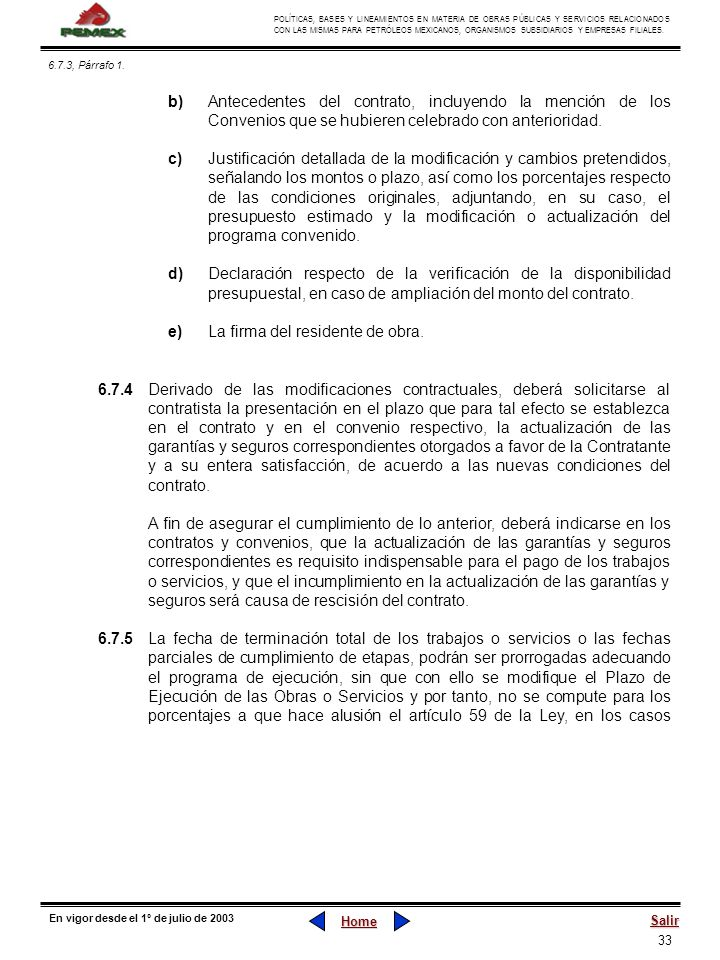 33 POLÍTICAS, BASES Y LINEAMIENTOS EN MATERIA DE OBRAS PÚBLICAS Y SERVICIOS RELACIONADOS CON LAS MISMAS PARA PETRÓLEOS MEXICANOS, ORGANISMOS SUBSIDIAR