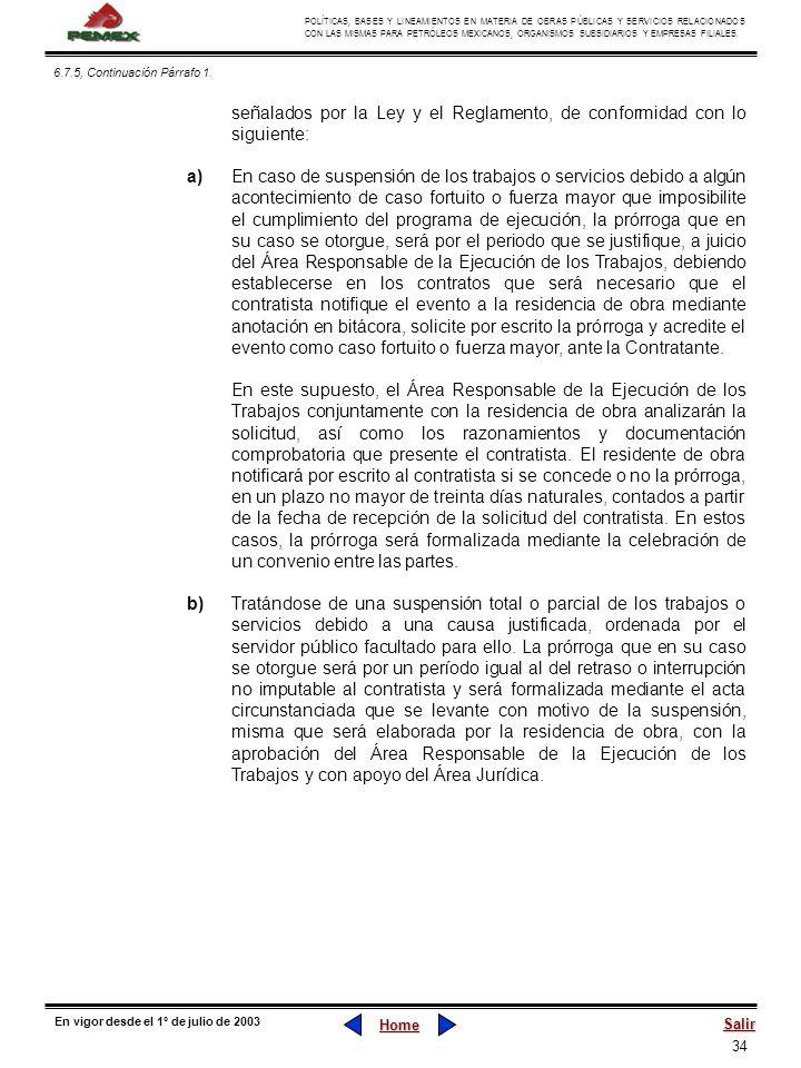 34 POLÍTICAS, BASES Y LINEAMIENTOS EN MATERIA DE OBRAS PÚBLICAS Y SERVICIOS RELACIONADOS CON LAS MISMAS PARA PETRÓLEOS MEXICANOS, ORGANISMOS SUBSIDIAR