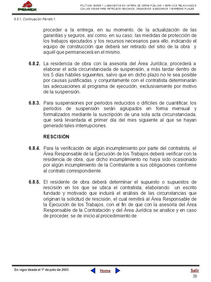 38 POLÍTICAS, BASES Y LINEAMIENTOS EN MATERIA DE OBRAS PÚBLICAS Y SERVICIOS RELACIONADOS CON LAS MISMAS PARA PETRÓLEOS MEXICANOS, ORGANISMOS SUBSIDIAR