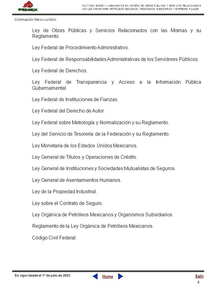 4 POLÍTICAS, BASES Y LINEAMIENTOS EN MATERIA DE OBRAS PÚBLICAS Y SERVICIOS RELACIONADOS CON LAS MISMAS PARA PETRÓLEOS MEXICANOS, ORGANISMOS SUBSIDIARI