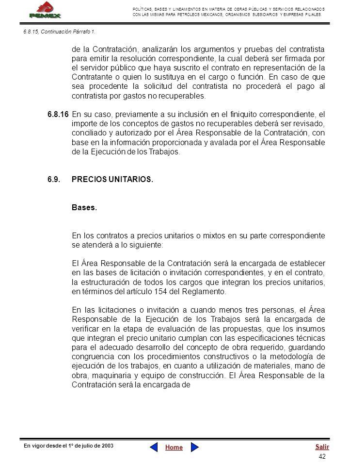 42 POLÍTICAS, BASES Y LINEAMIENTOS EN MATERIA DE OBRAS PÚBLICAS Y SERVICIOS RELACIONADOS CON LAS MISMAS PARA PETRÓLEOS MEXICANOS, ORGANISMOS SUBSIDIAR