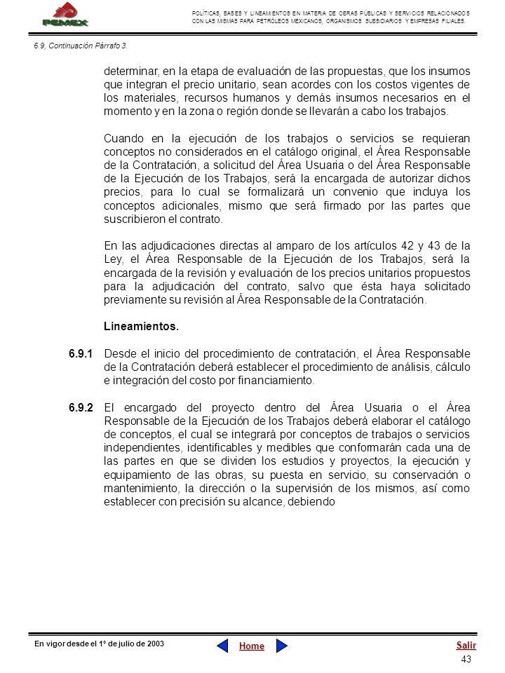 43 POLÍTICAS, BASES Y LINEAMIENTOS EN MATERIA DE OBRAS PÚBLICAS Y SERVICIOS RELACIONADOS CON LAS MISMAS PARA PETRÓLEOS MEXICANOS, ORGANISMOS SUBSIDIAR