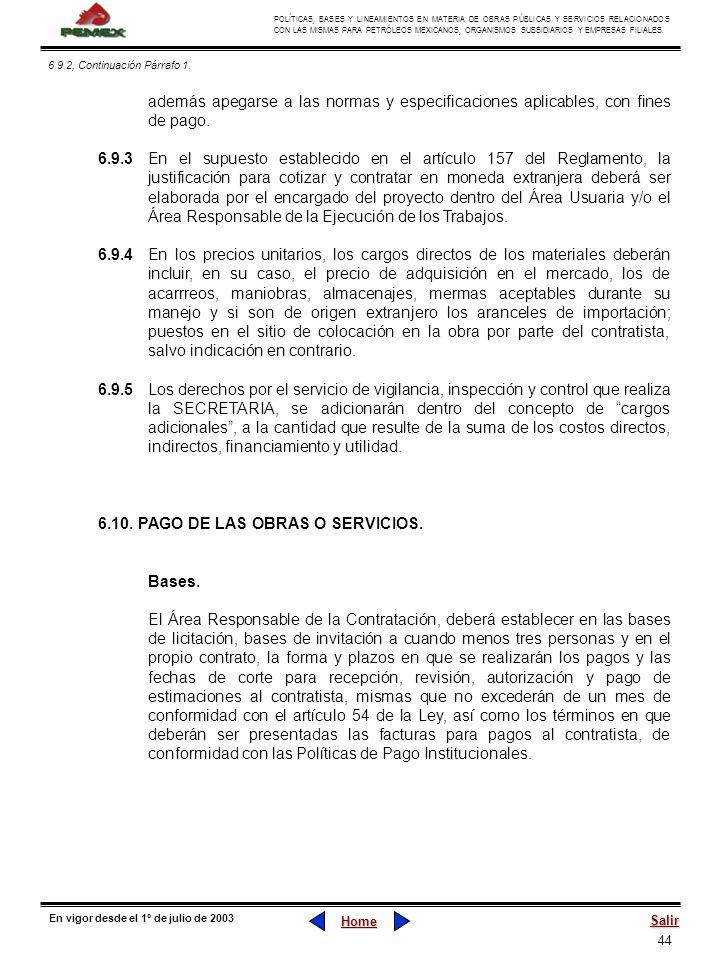 44 POLÍTICAS, BASES Y LINEAMIENTOS EN MATERIA DE OBRAS PÚBLICAS Y SERVICIOS RELACIONADOS CON LAS MISMAS PARA PETRÓLEOS MEXICANOS, ORGANISMOS SUBSIDIAR