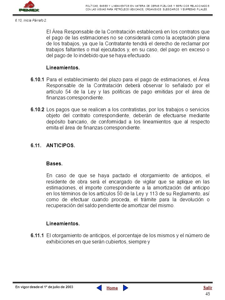 45 POLÍTICAS, BASES Y LINEAMIENTOS EN MATERIA DE OBRAS PÚBLICAS Y SERVICIOS RELACIONADOS CON LAS MISMAS PARA PETRÓLEOS MEXICANOS, ORGANISMOS SUBSIDIAR
