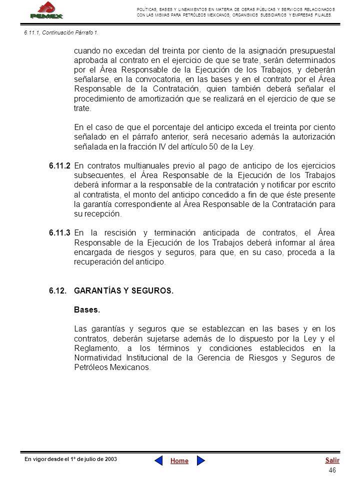 46 POLÍTICAS, BASES Y LINEAMIENTOS EN MATERIA DE OBRAS PÚBLICAS Y SERVICIOS RELACIONADOS CON LAS MISMAS PARA PETRÓLEOS MEXICANOS, ORGANISMOS SUBSIDIAR