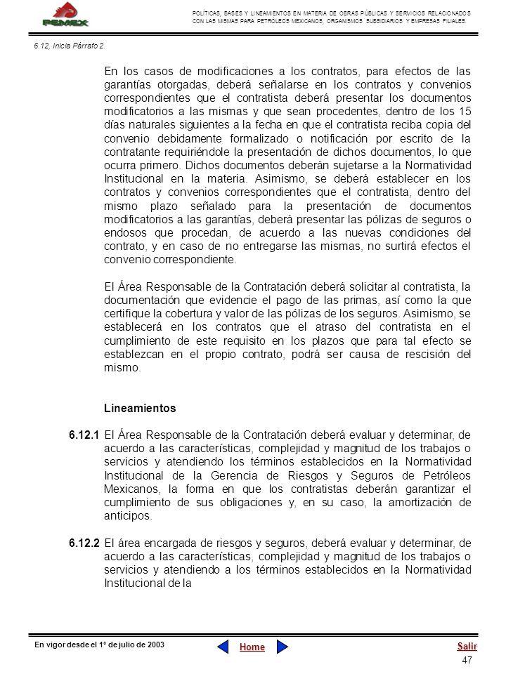 47 POLÍTICAS, BASES Y LINEAMIENTOS EN MATERIA DE OBRAS PÚBLICAS Y SERVICIOS RELACIONADOS CON LAS MISMAS PARA PETRÓLEOS MEXICANOS, ORGANISMOS SUBSIDIAR