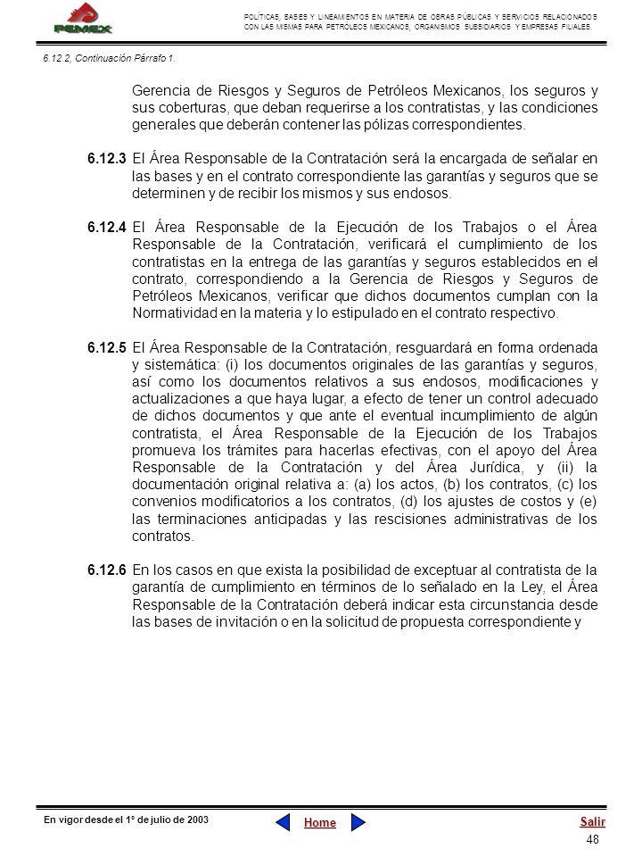 48 POLÍTICAS, BASES Y LINEAMIENTOS EN MATERIA DE OBRAS PÚBLICAS Y SERVICIOS RELACIONADOS CON LAS MISMAS PARA PETRÓLEOS MEXICANOS, ORGANISMOS SUBSIDIAR