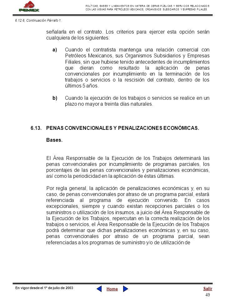 49 POLÍTICAS, BASES Y LINEAMIENTOS EN MATERIA DE OBRAS PÚBLICAS Y SERVICIOS RELACIONADOS CON LAS MISMAS PARA PETRÓLEOS MEXICANOS, ORGANISMOS SUBSIDIAR