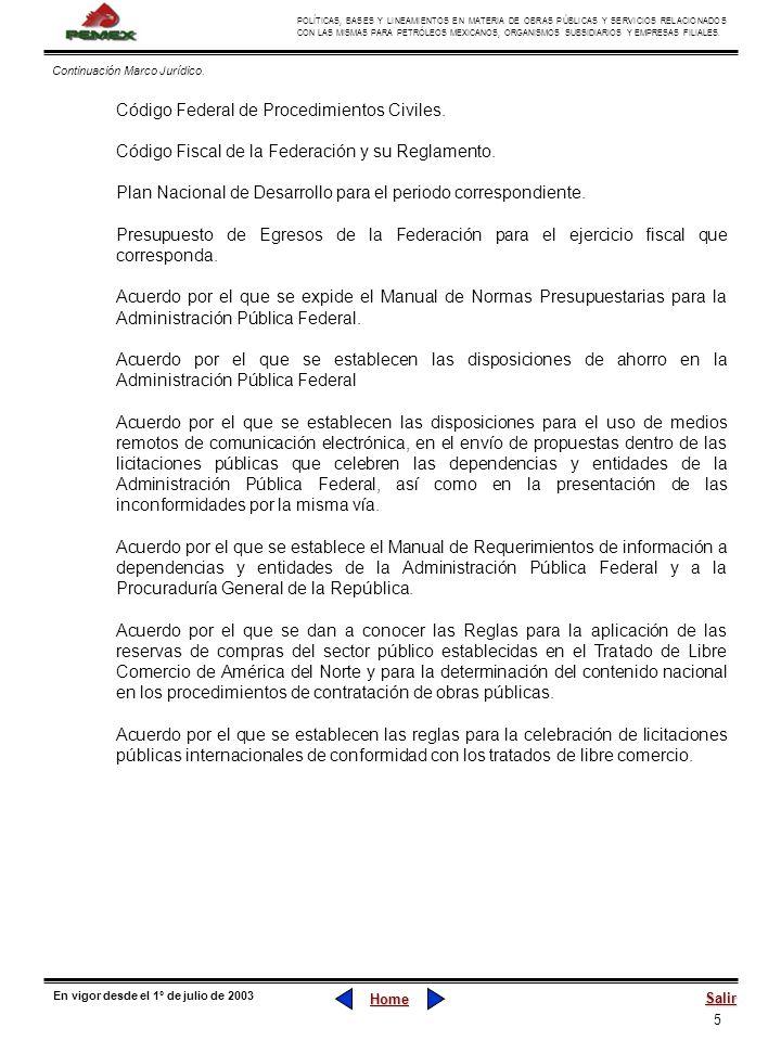 5 POLÍTICAS, BASES Y LINEAMIENTOS EN MATERIA DE OBRAS PÚBLICAS Y SERVICIOS RELACIONADOS CON LAS MISMAS PARA PETRÓLEOS MEXICANOS, ORGANISMOS SUBSIDIARI