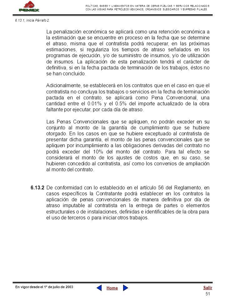 51 POLÍTICAS, BASES Y LINEAMIENTOS EN MATERIA DE OBRAS PÚBLICAS Y SERVICIOS RELACIONADOS CON LAS MISMAS PARA PETRÓLEOS MEXICANOS, ORGANISMOS SUBSIDIAR