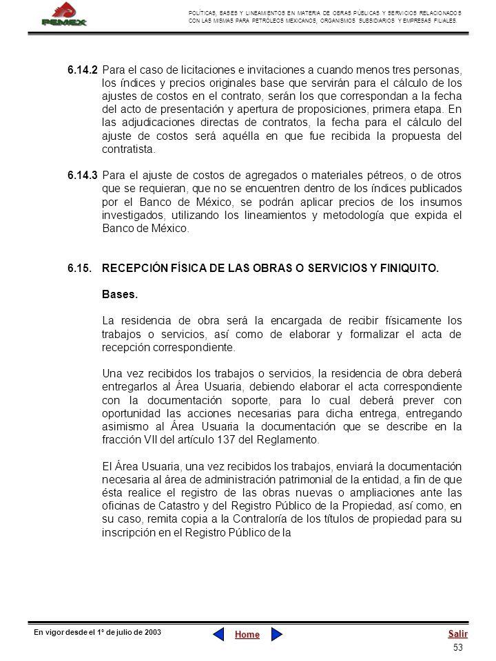53 POLÍTICAS, BASES Y LINEAMIENTOS EN MATERIA DE OBRAS PÚBLICAS Y SERVICIOS RELACIONADOS CON LAS MISMAS PARA PETRÓLEOS MEXICANOS, ORGANISMOS SUBSIDIAR