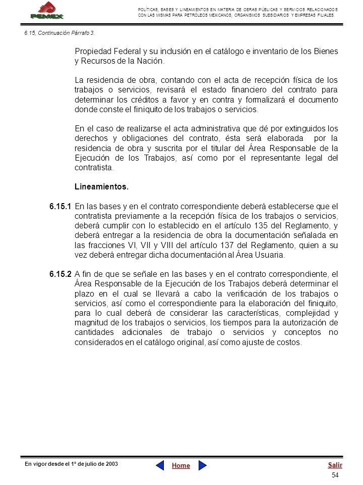 54 POLÍTICAS, BASES Y LINEAMIENTOS EN MATERIA DE OBRAS PÚBLICAS Y SERVICIOS RELACIONADOS CON LAS MISMAS PARA PETRÓLEOS MEXICANOS, ORGANISMOS SUBSIDIAR