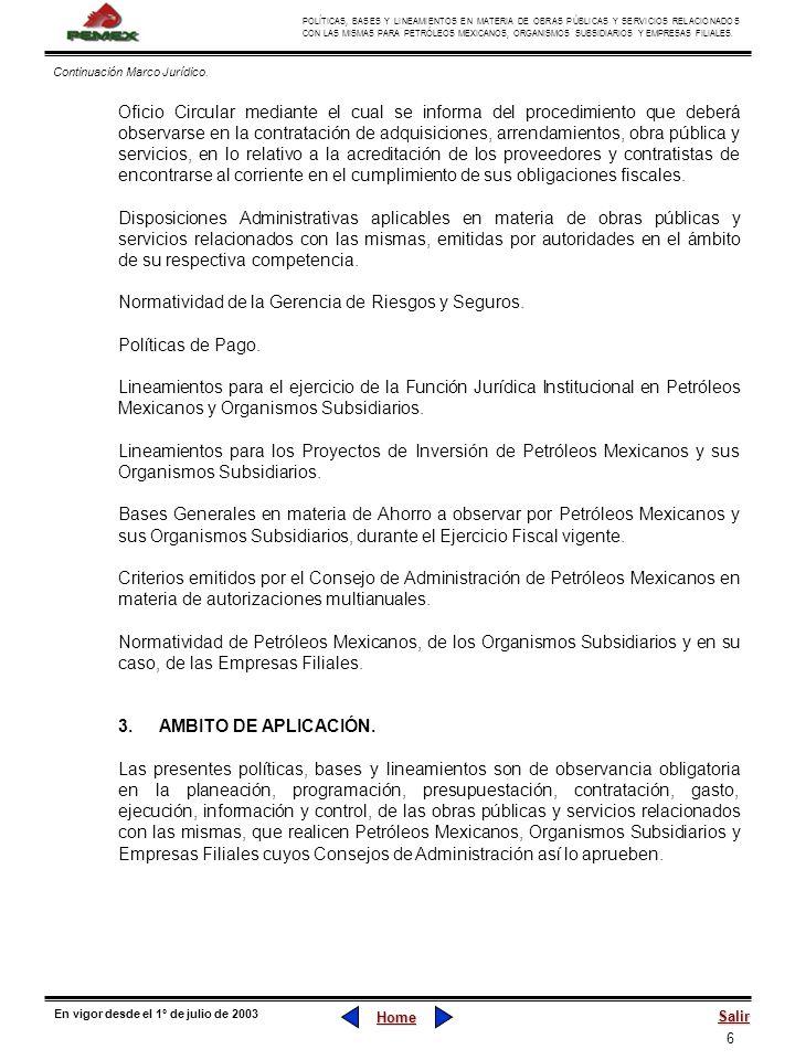6 POLÍTICAS, BASES Y LINEAMIENTOS EN MATERIA DE OBRAS PÚBLICAS Y SERVICIOS RELACIONADOS CON LAS MISMAS PARA PETRÓLEOS MEXICANOS, ORGANISMOS SUBSIDIARI