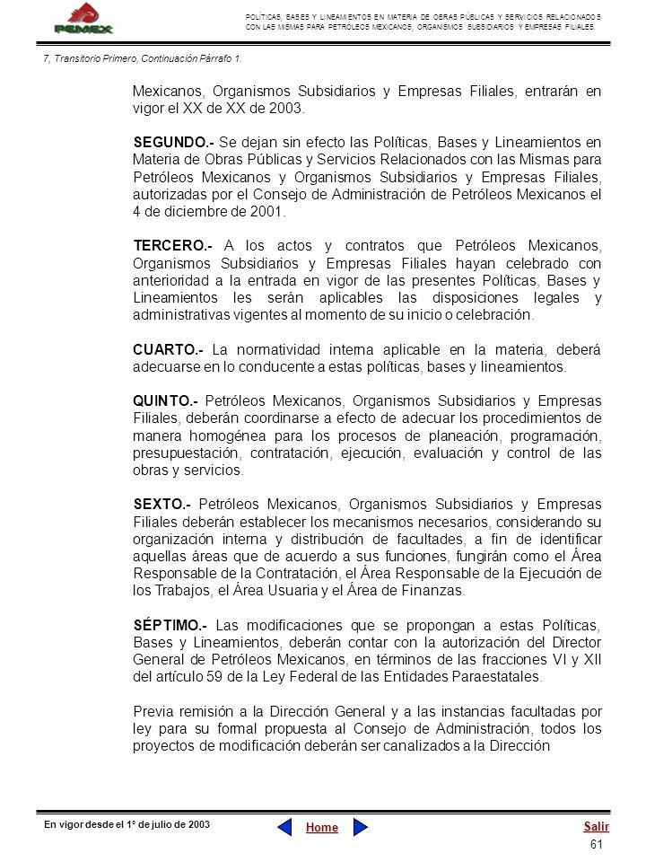 61 POLÍTICAS, BASES Y LINEAMIENTOS EN MATERIA DE OBRAS PÚBLICAS Y SERVICIOS RELACIONADOS CON LAS MISMAS PARA PETRÓLEOS MEXICANOS, ORGANISMOS SUBSIDIAR