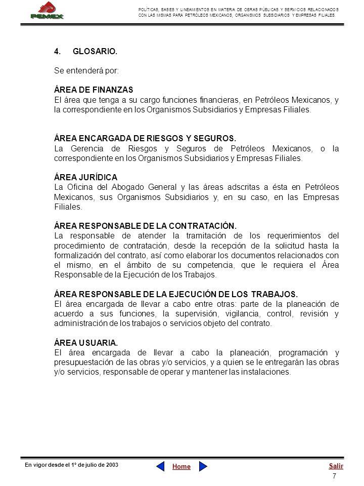 7 POLÍTICAS, BASES Y LINEAMIENTOS EN MATERIA DE OBRAS PÚBLICAS Y SERVICIOS RELACIONADOS CON LAS MISMAS PARA PETRÓLEOS MEXICANOS, ORGANISMOS SUBSIDIARI