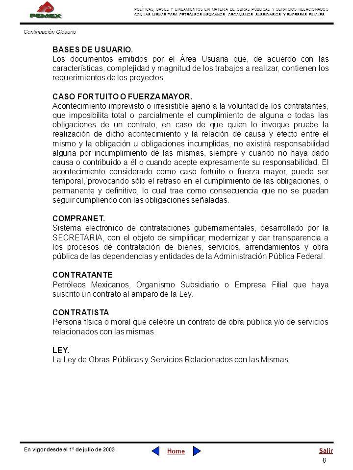8 POLÍTICAS, BASES Y LINEAMIENTOS EN MATERIA DE OBRAS PÚBLICAS Y SERVICIOS RELACIONADOS CON LAS MISMAS PARA PETRÓLEOS MEXICANOS, ORGANISMOS SUBSIDIARI