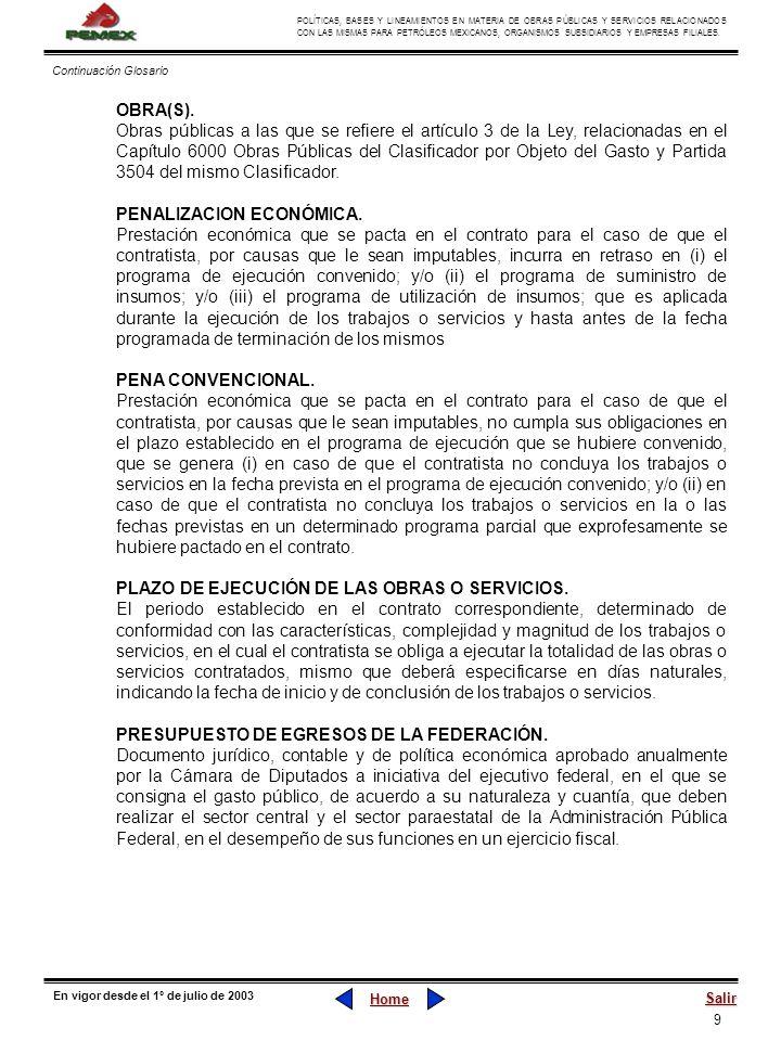 9 POLÍTICAS, BASES Y LINEAMIENTOS EN MATERIA DE OBRAS PÚBLICAS Y SERVICIOS RELACIONADOS CON LAS MISMAS PARA PETRÓLEOS MEXICANOS, ORGANISMOS SUBSIDIARI