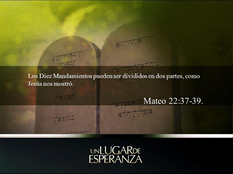 Los Diez Mandamientos pueden ser divididos en dos partes, como Jesús nos mostró. Mateo 22:37-39. Los Diez Mandamientos pueden ser divididos en dos par