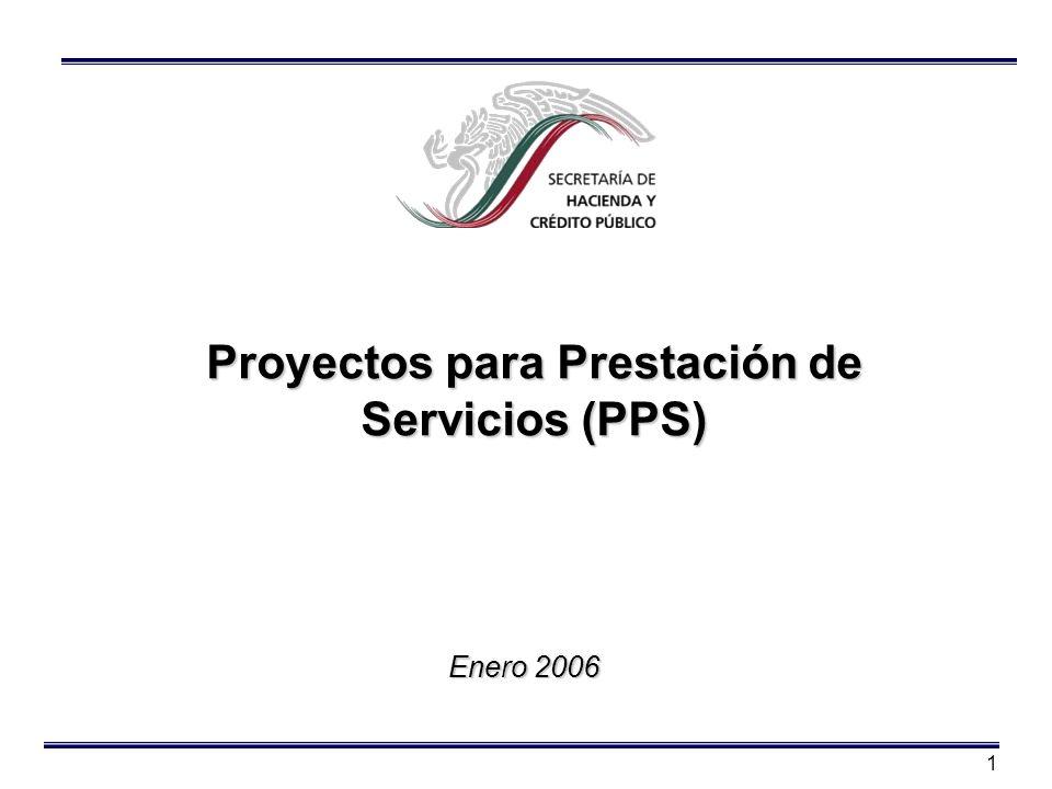 1 Proyectos para Prestación de Servicios (PPS) Enero 2006