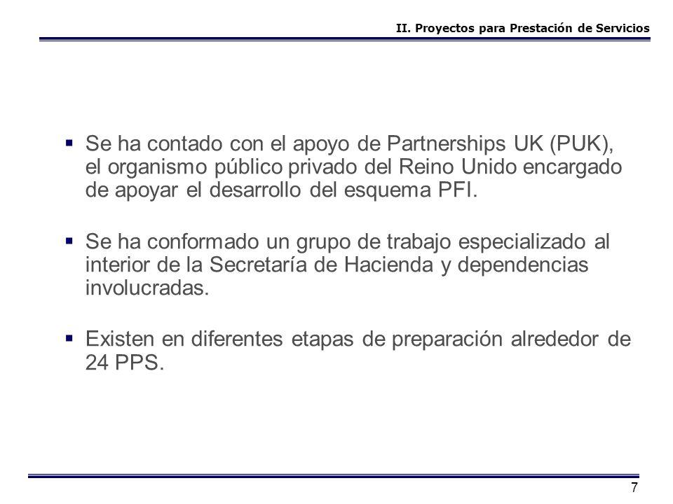 7 Se ha contado con el apoyo de Partnerships UK (PUK), el organismo público privado del Reino Unido encargado de apoyar el desarrollo del esquema PFI.