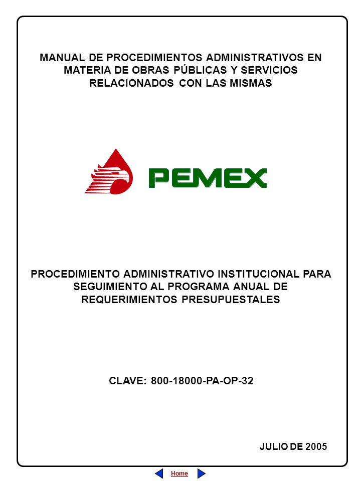 Home MANUAL DE PROCEDIMIENTOS ADMINISTRATIVOS EN MATERIA DE OBRAS PÚBLICAS Y SERVICIOS RELACIONADOS CON LAS MISMAS JULIO DE 2005 PROCEDIMIENTO ADMINIS