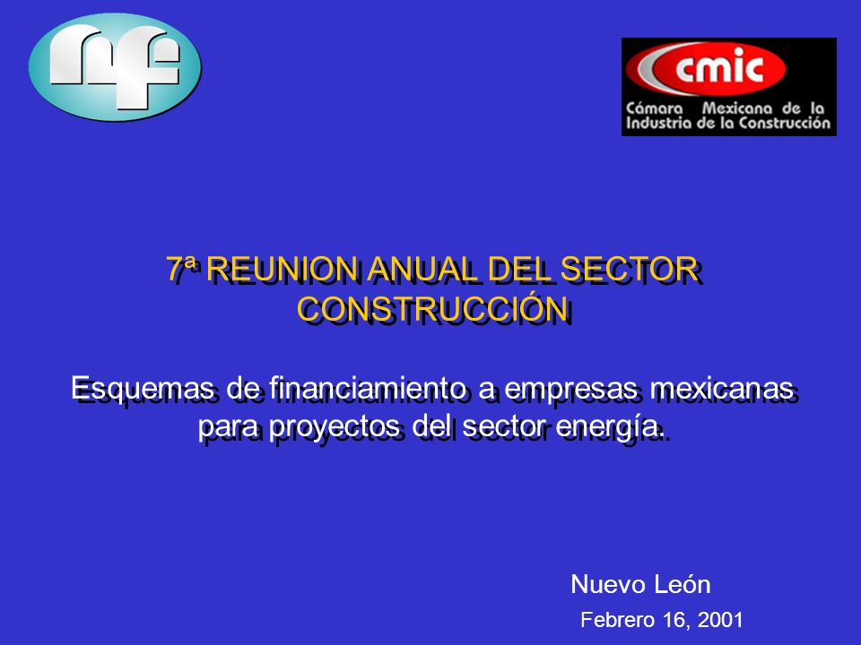 ANTECEDENTES La industria de la construcción ha sido termómetro tradicional del nivel de actividad y el comportamiento de la economía en general.
