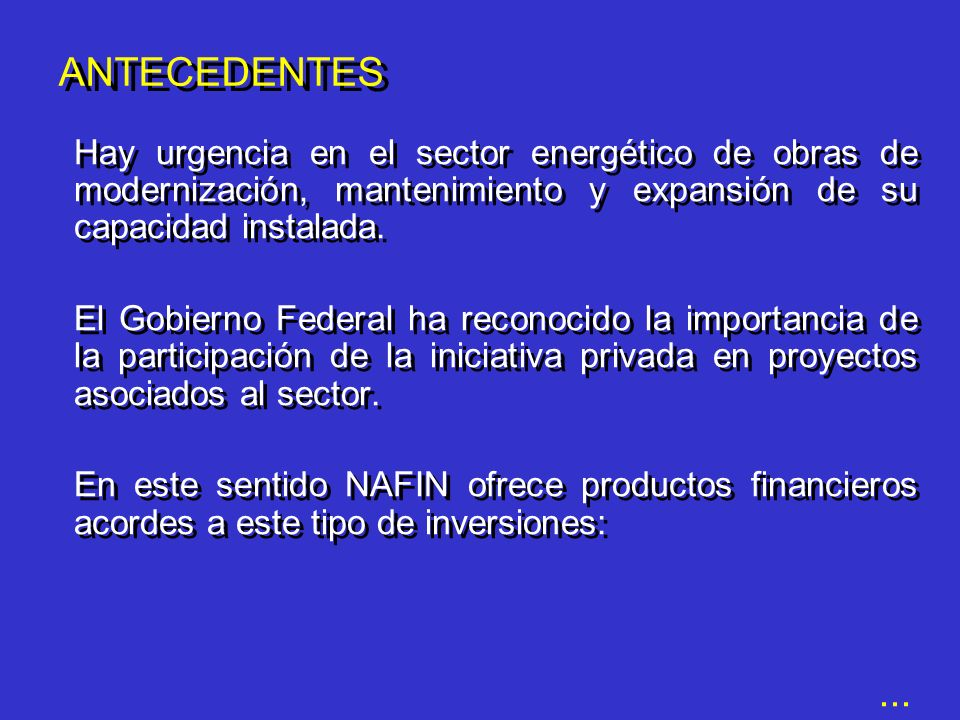 Tasa Fija Subasta de Dólares Garantías Desarrollo de Proveedores Comercio Exterior Mejoramiento Ambiental NAFIN-JBIC PRODUCTOS FINANCIEROS
