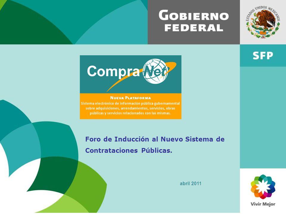 Foro de Inducción al Nuevo Sistema de Contrataciones Públicas. abril 2011