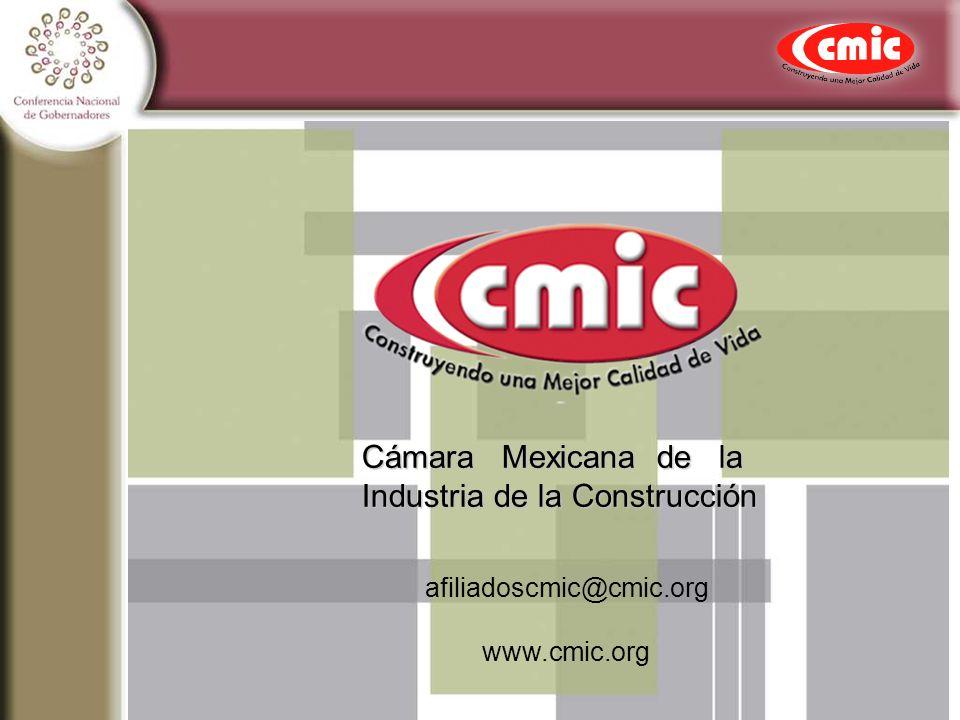 afiliadoscmic@cmic.org www.cmic.org Cámara Mexicana de la Industria de la Construcción