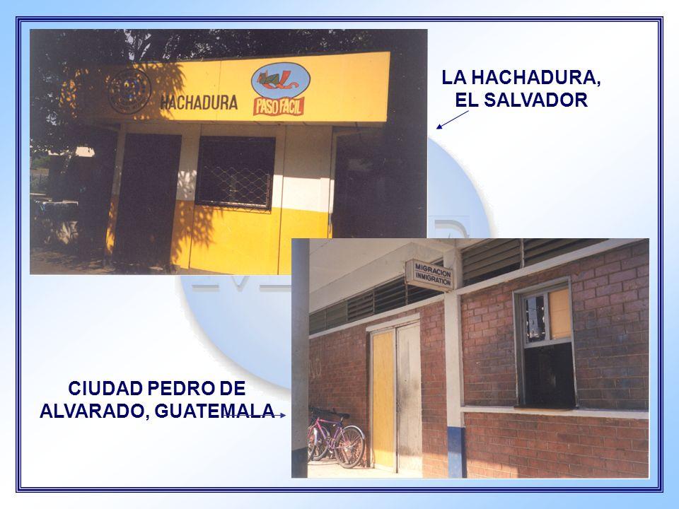 LA HACHADURA, EL SALVADOR CIUDAD PEDRO DE ALVARADO, GUATEMALA