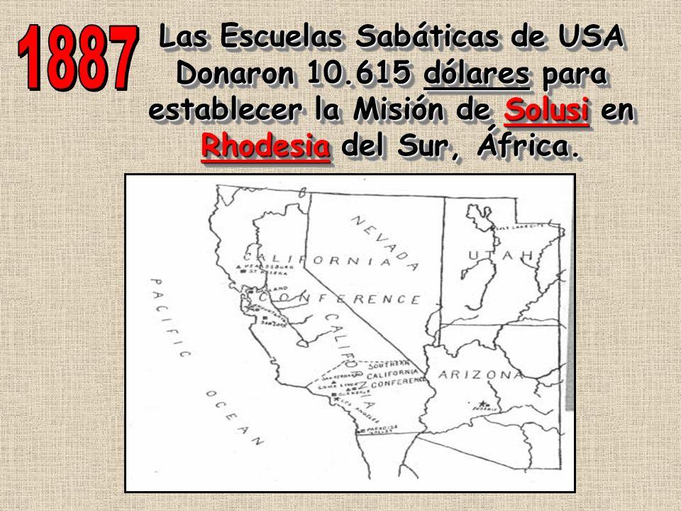 Las Escuelas Sabáticas de USA Donaron 10.615 dólares para establecer la Misión de Solusi en Rhodesia del Sur, África. Las Escuelas Sabáticas de USA Do
