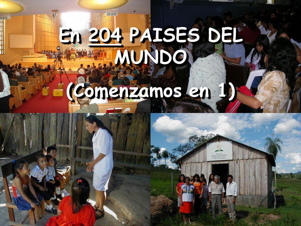 En 204 PAISES DEL MUNDO (Comenzamos en 1) En 204 PAISES DEL MUNDO (Comenzamos en 1)