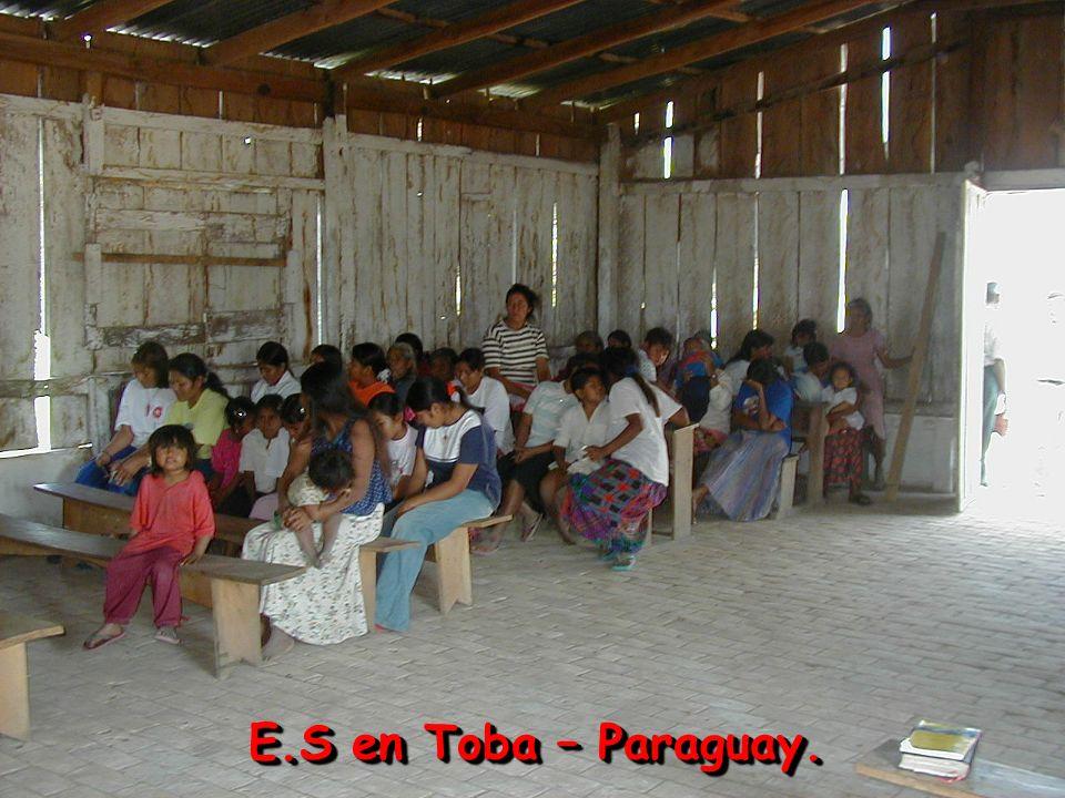 E.S en Toba – Paraguay.