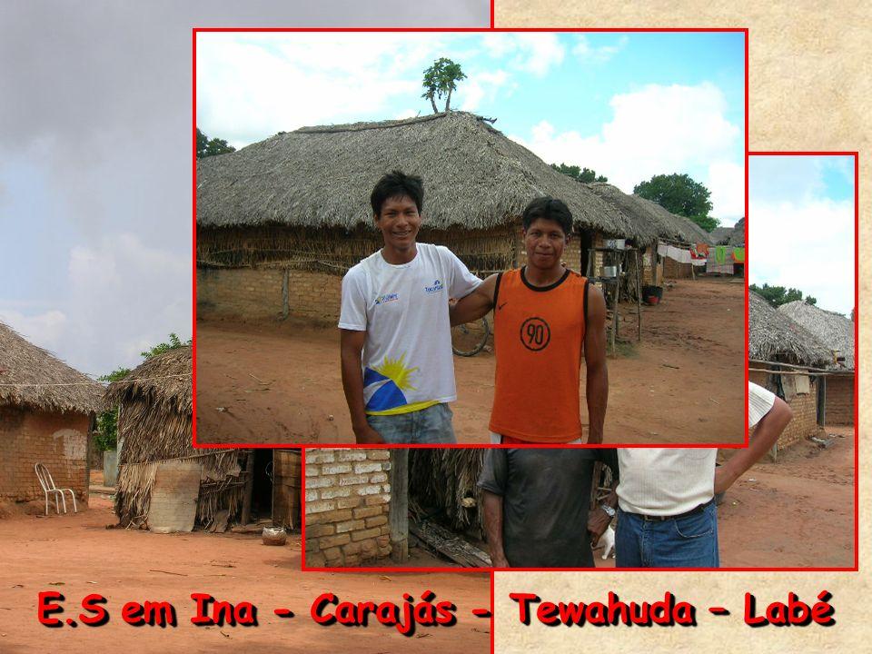 E.S em Ina - Carajás - Tewahuda – Labé