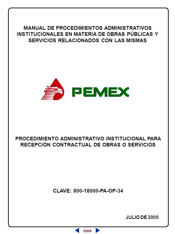 Home MANUAL DE PROCEDIMIENTOS ADMINISTRATIVOS INSTITUCIONALES EN MATERIA DE OBRAS PÚBLICAS Y SERVICIOS RELACIONADOS CON LAS MISMAS JULIO DE 2005 PROCE