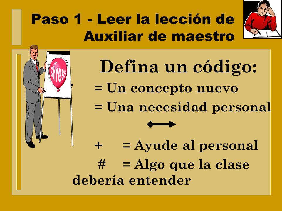 Cinco pasos para preparación de la lección n Paso 1 n Paso 1 - Leer la lección y los auxiliares del maestro. n Paso 2 n Paso 2 - Establecer el punto p