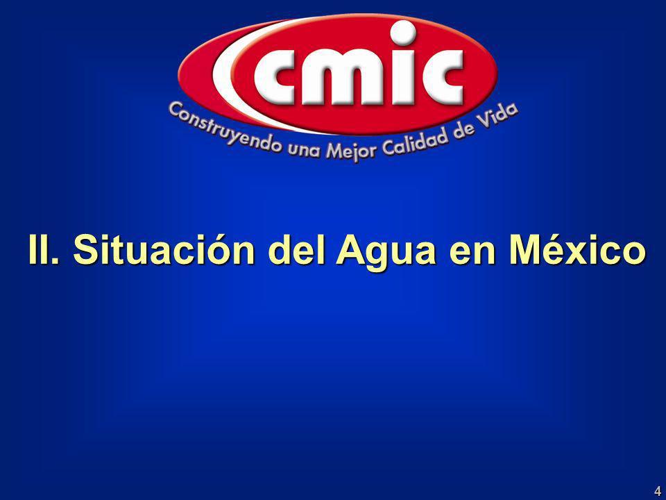 4 II. Situación del Agua en México